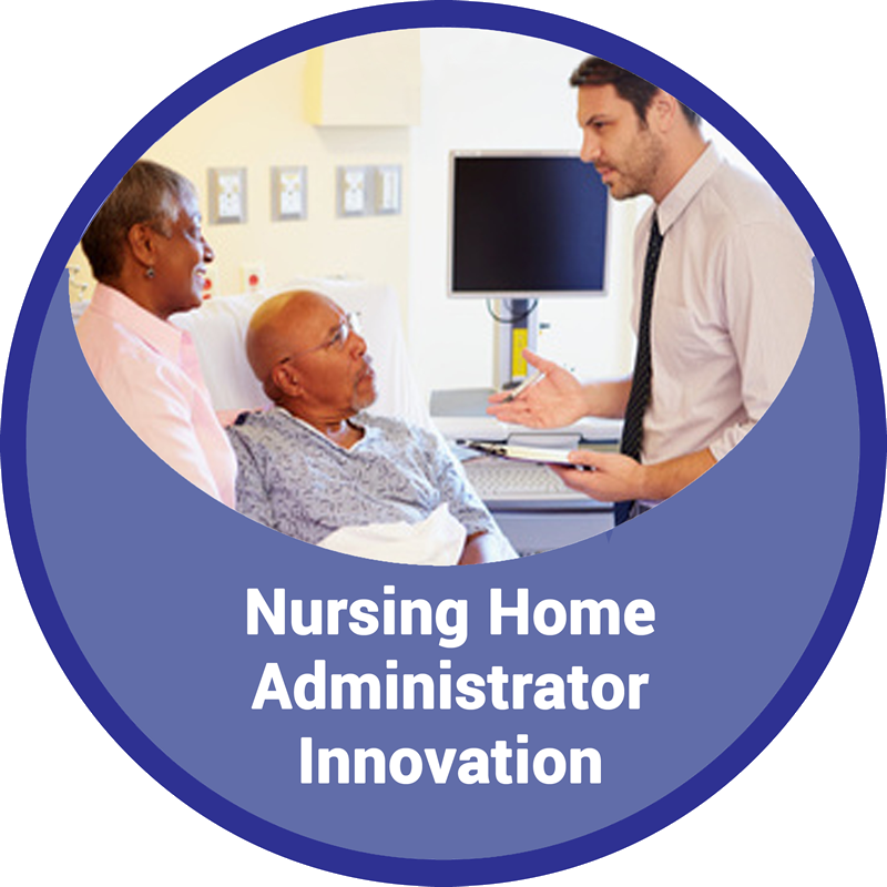 Nursing Home Administrator Innovations