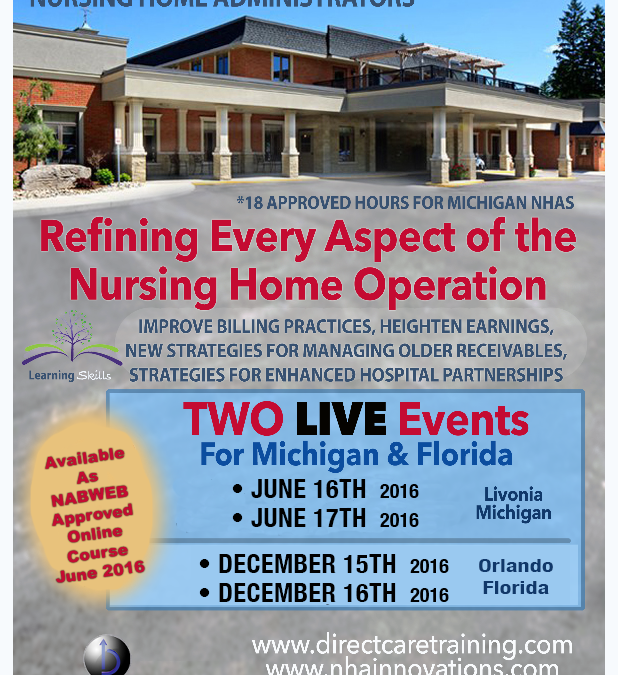 Refining Every Aspect of the Nursing Home Operation June 16th/17th, 2016